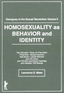 Dialogues of the Sexual Revolution: Homosexuality as behavior and identity