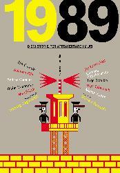 1989. Dieci storie per attraversare i muri