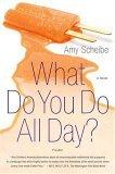 What Do You Do All Day?