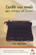 Escribir una novela que atrape al lector