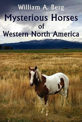 Mysterious Horses of Western North America
