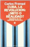 Cuba, la revolución, mito o realidad?