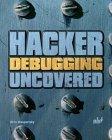 Hacker Debugging Uncovered