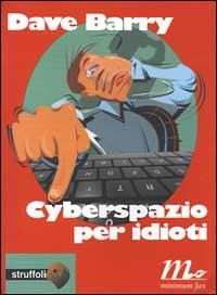 Cyberspazio per idio...