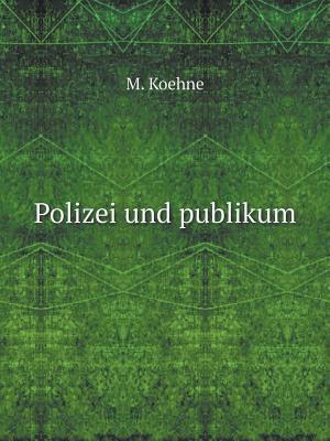 Polizei Und Publikum