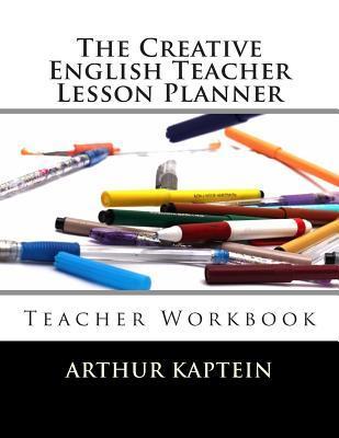 The Creative English Teacher Lesson Planner