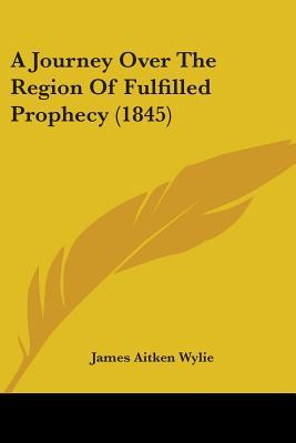 A Journey over the Region of Fulfilled Prophecy