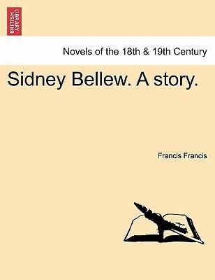 Sidney Bellew. A story. Vol. II