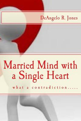 Married Mind With a Single Heart