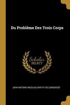 Du Problème Des Trois Corps