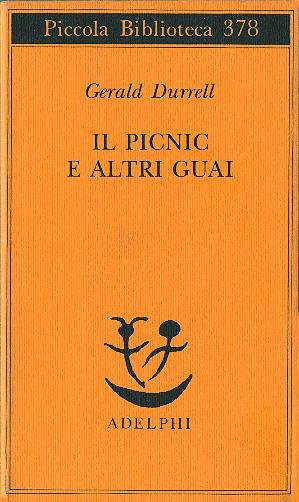 Il picnic e altri guai