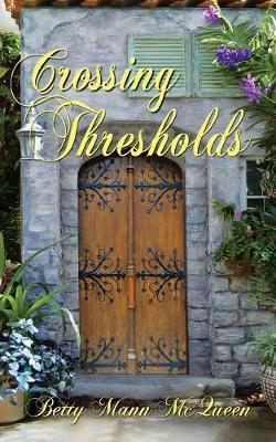 Crossing Thresholds