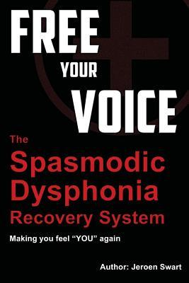 Free Your Voice- Spasmodic Dysphonia Recovery System