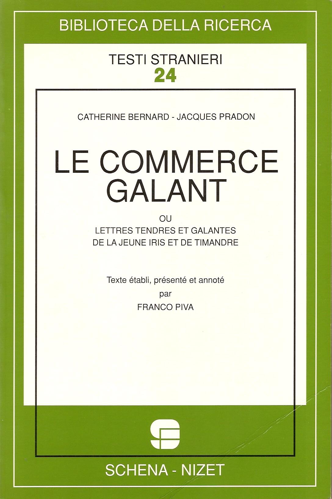 Le commerce galant, ou, Lettres tendres et galantes de la jeune Iris et de Timandre