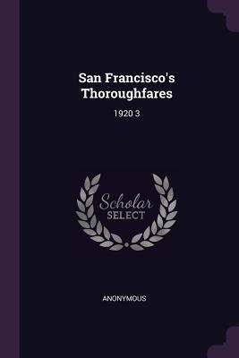 San Francisco's Thoroughfares
