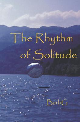 The Rhythm of Solitude