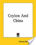 Ceylon and China