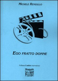 Ego fratto donne