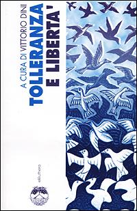 Tolleranza e libertà