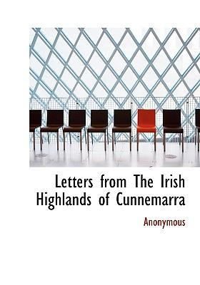 Letters from the Irish Highlands of Cunnemarra
