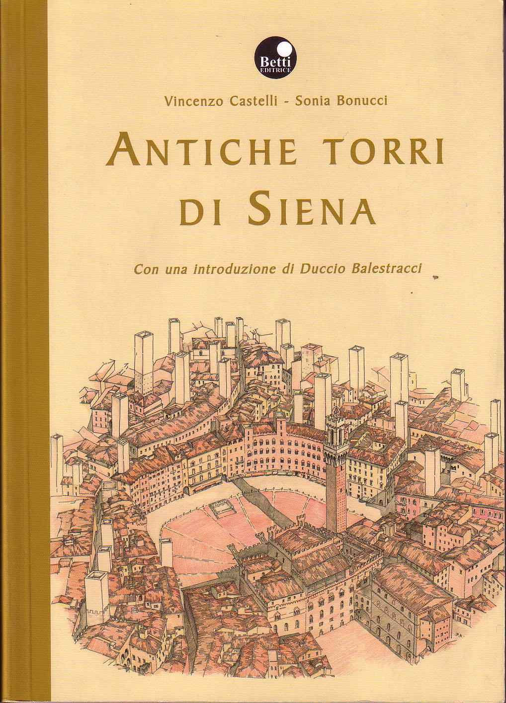 Antiche torri di Siena