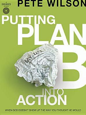 Putting Plan B into Action