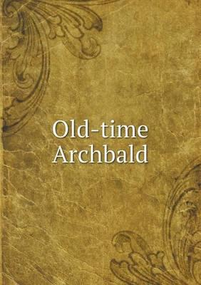 Old-Time Archbald