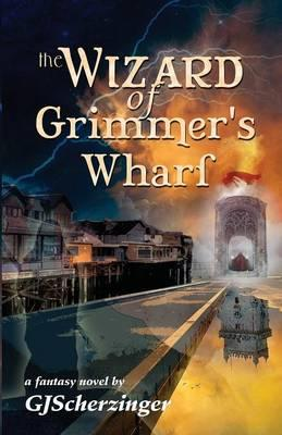 The Wizard of Grimmer's Wharf