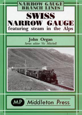 Swiss Narrow Gauge