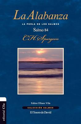 La alabanza/ Praise