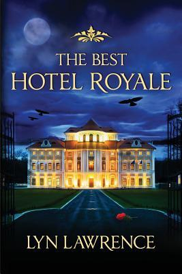 The Best Hotel Royale