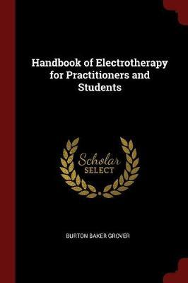 Handbook of Electrotherapy for Practitioners and Students