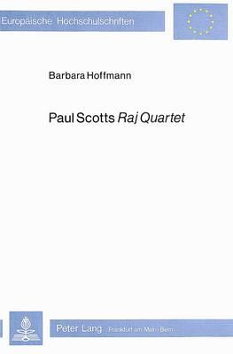Paul Scotts Raj Quartet