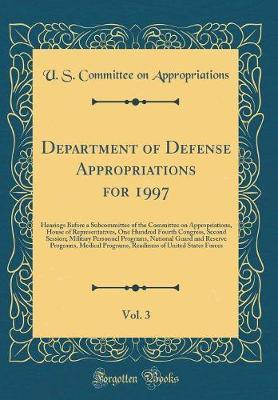Department of Defense Appropriations for 1997, Vol. 3