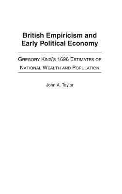 British Empiricism And Early Political Economy
