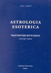 Trattato dei sette raggi / Astrologia esoterica
