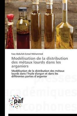 Modélisation de la Distribution des Metaux Lourds Dans les Arganiers