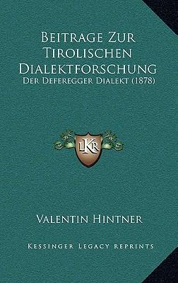 Beitrage Zur Tirolischen Dialektforschung
