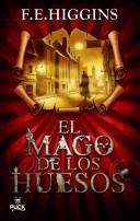 El mago de los huesos/ The Bone Magician
