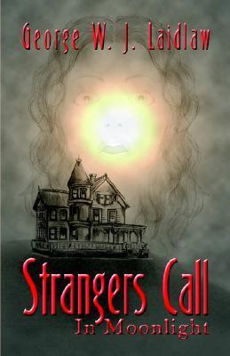 Strangers Call in Moonlight