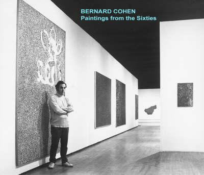 Bernard Cohen - Paintings from the Sixties