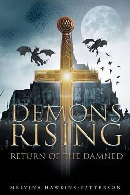 Demons Rising Return of the Damned