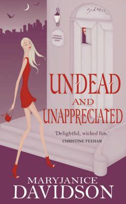 Undead and Unappreci...