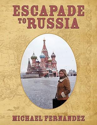 Escapade to Russia