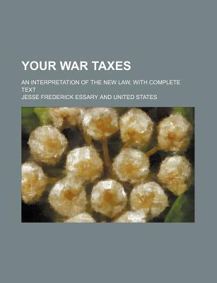 Your War Taxes; An I...