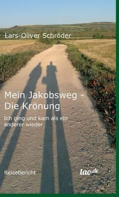 Mein Jakobsweg - Die Kronung