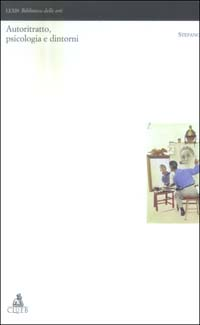 Autoritratto, psicologia e dintorni