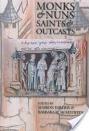 Monks and nuns, saints and outcasts