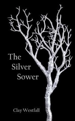The Silver Sower