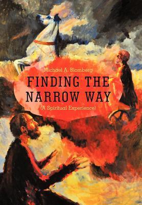 Finding the Narrow Way